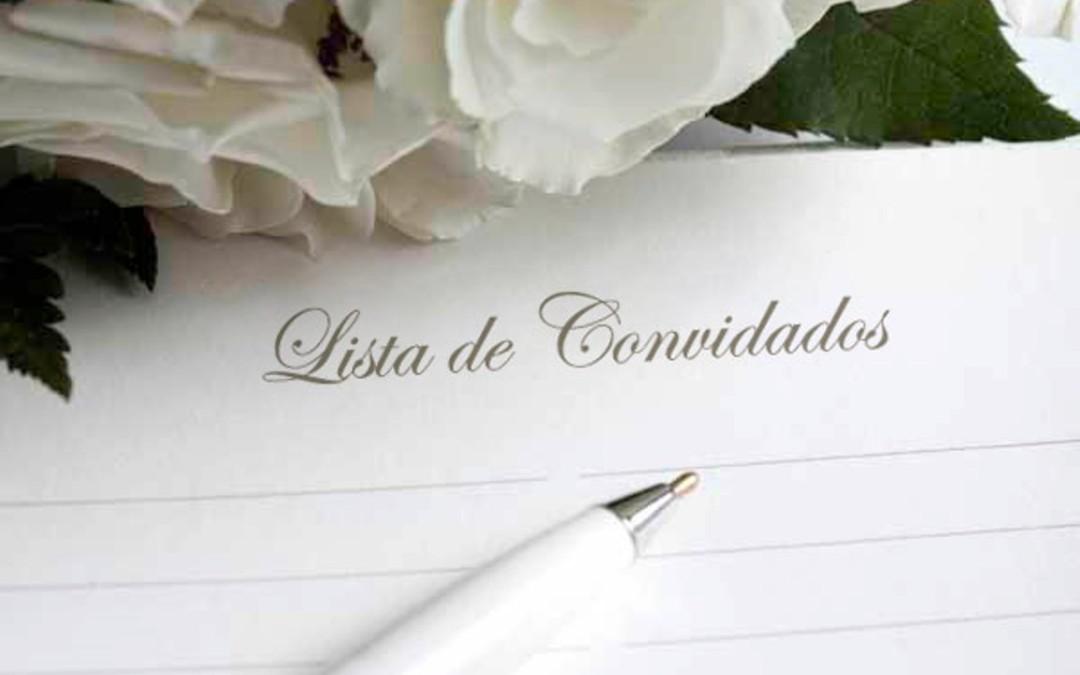 Convidados: entenda como como fazer lista de casamento!