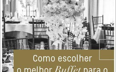 Como escolher o melhor Buffet para o seu casamento?